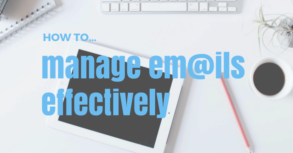 how-to-manage-emails-effectively
